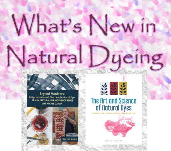 Whats New in Natural Dyeing